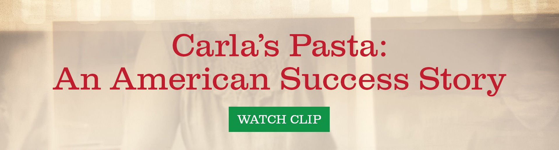 Carla's Pasta Featured on CPTV Documentaries